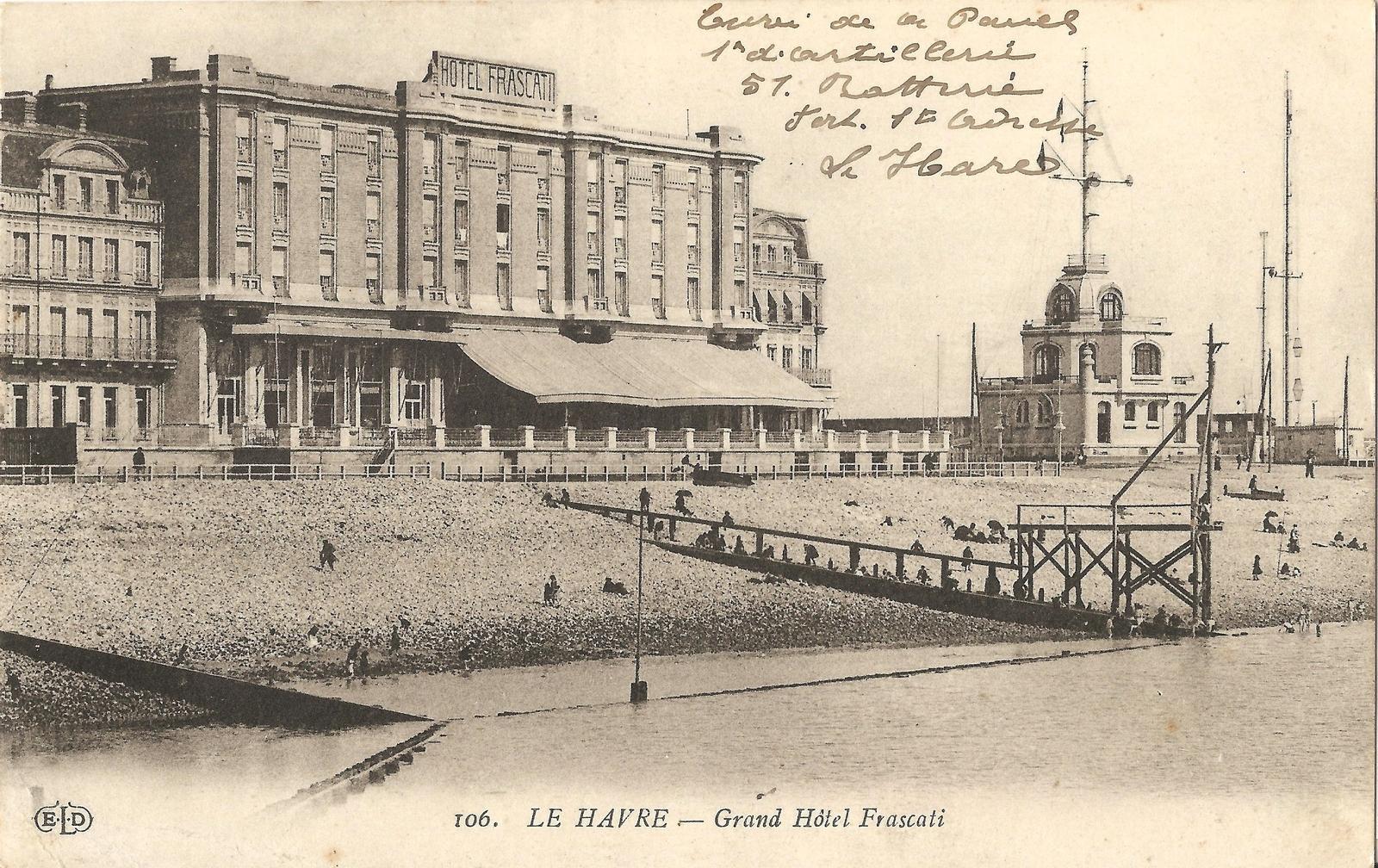 Le Havre -  Le Havre - Grand Hôtel Frascati (Détruit en 1944, actuel Musée des Beaux Arts André Malraux)