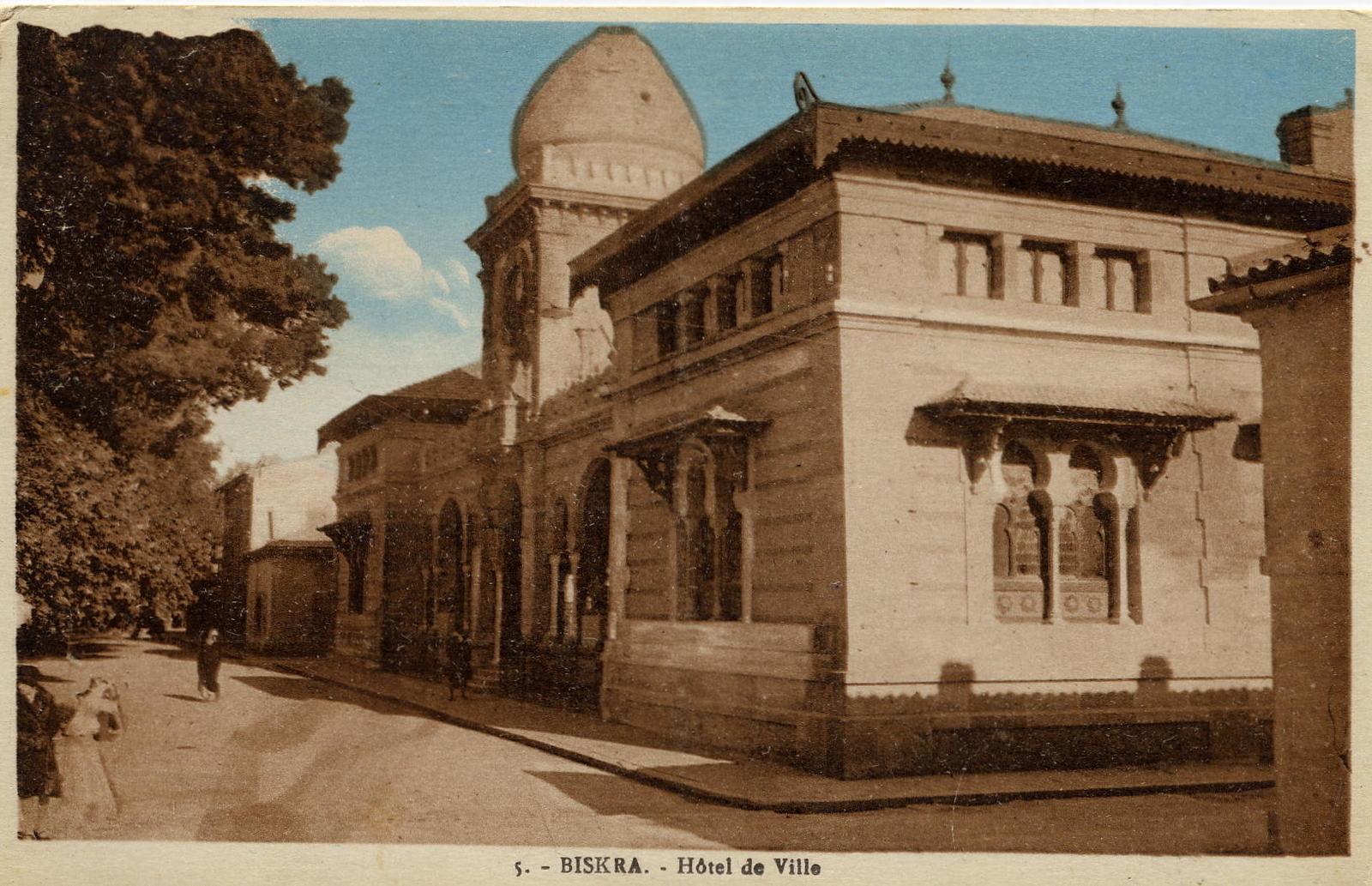 Biskra - Hôtel de ville de Biskra Algérie.