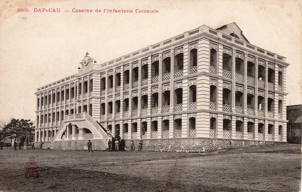 Dap-Cau - Dap Cau-Caserne de l'Infanterie Coloniale