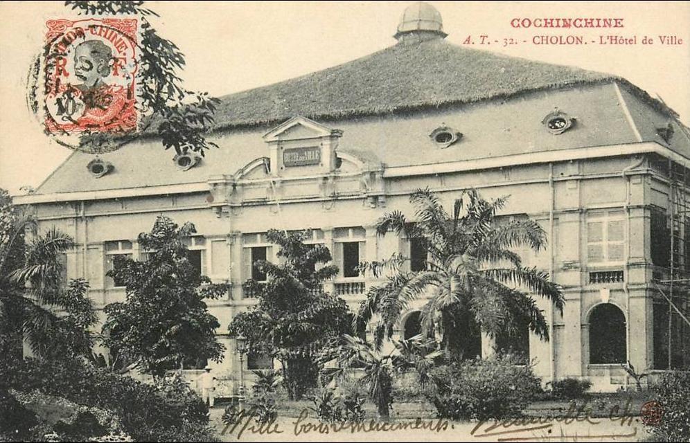-  VIET NAM . COCHINCHINE . CHOLON . L'HÔTEL DE VILLE . CPA . 1913 .