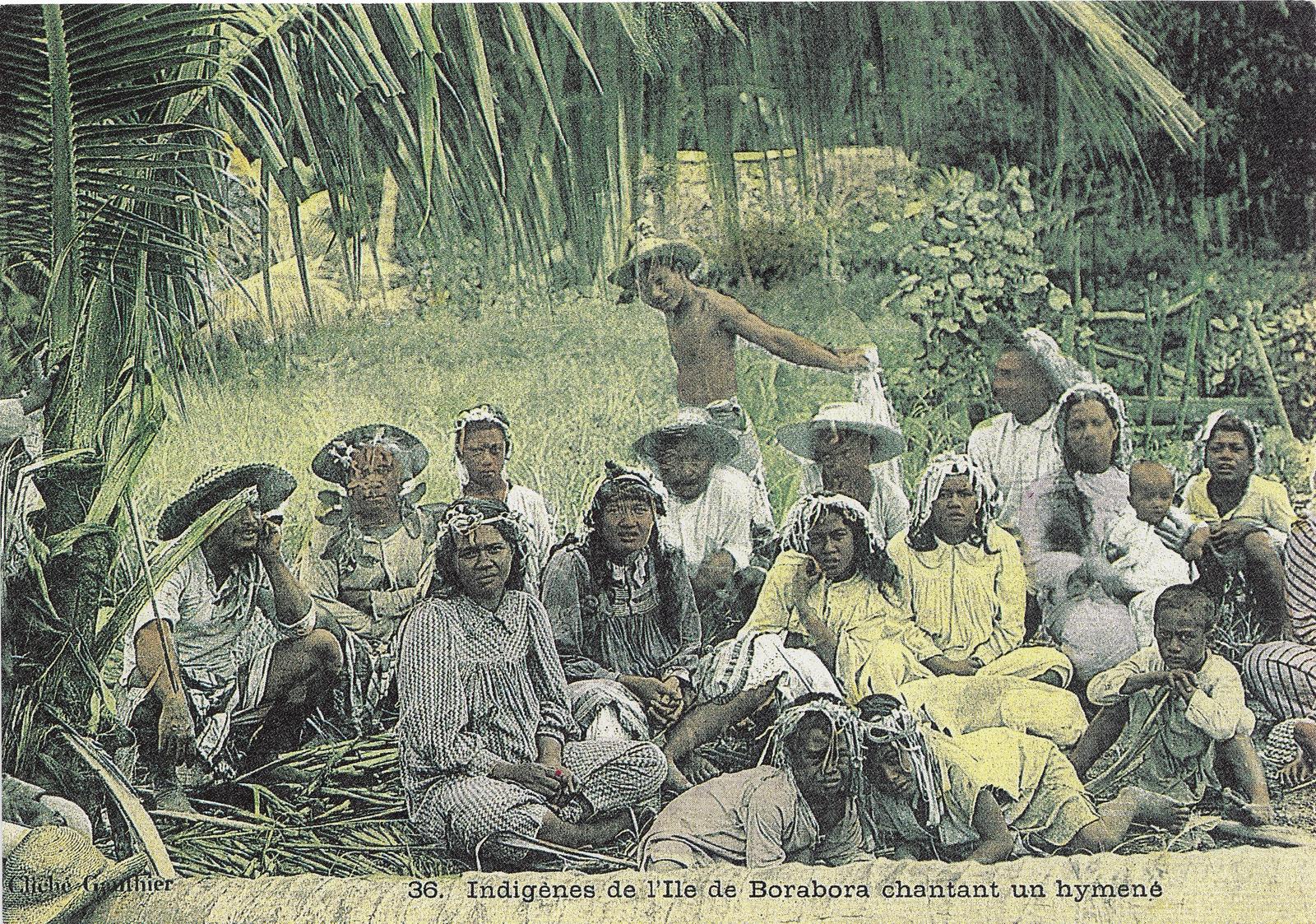 -  Indigènes de l'Ile de Borabora chantant un hyméné