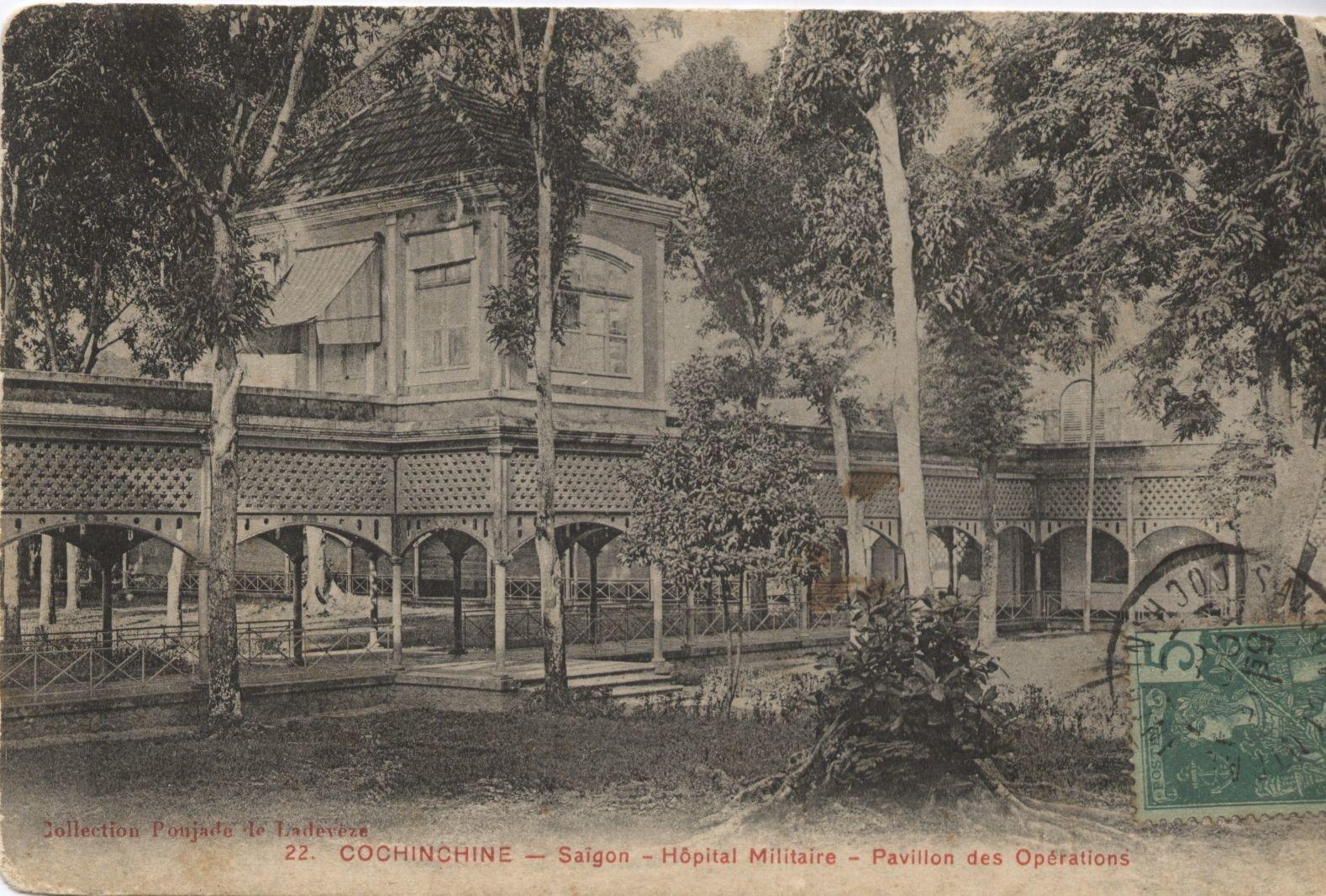Saïgon -  Cochinchine - Saïgon -  Hôpital Militaire - Pavillon des Opérations.Postée le 11 octobre 1909 à Saïgon.Ed. Collection Poujade le Ladevèze