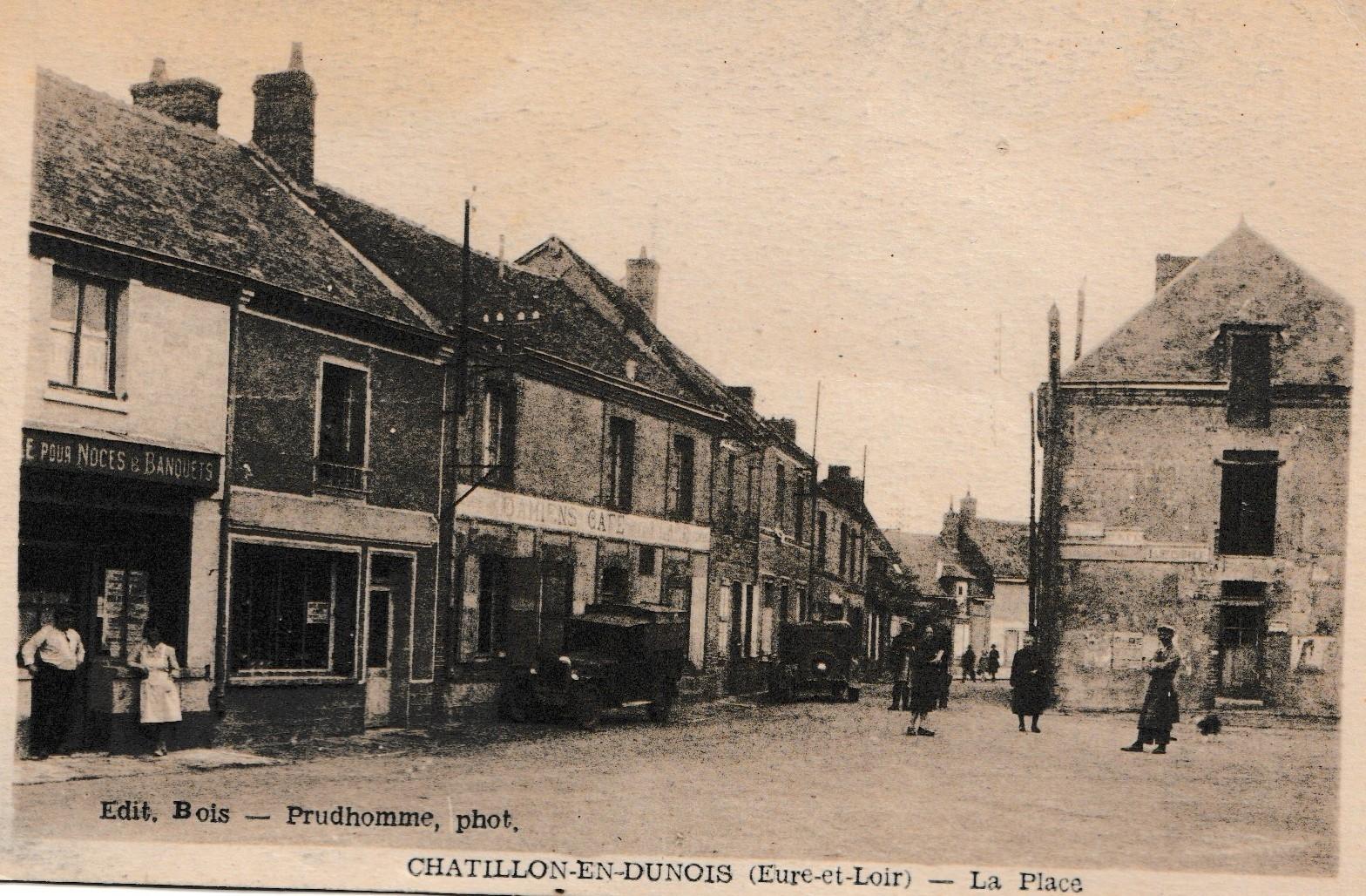 Châtillon En Dunois La Place Carte Postale Ancienne Et Vue D Hier Et Aujourd Hui Geneanet