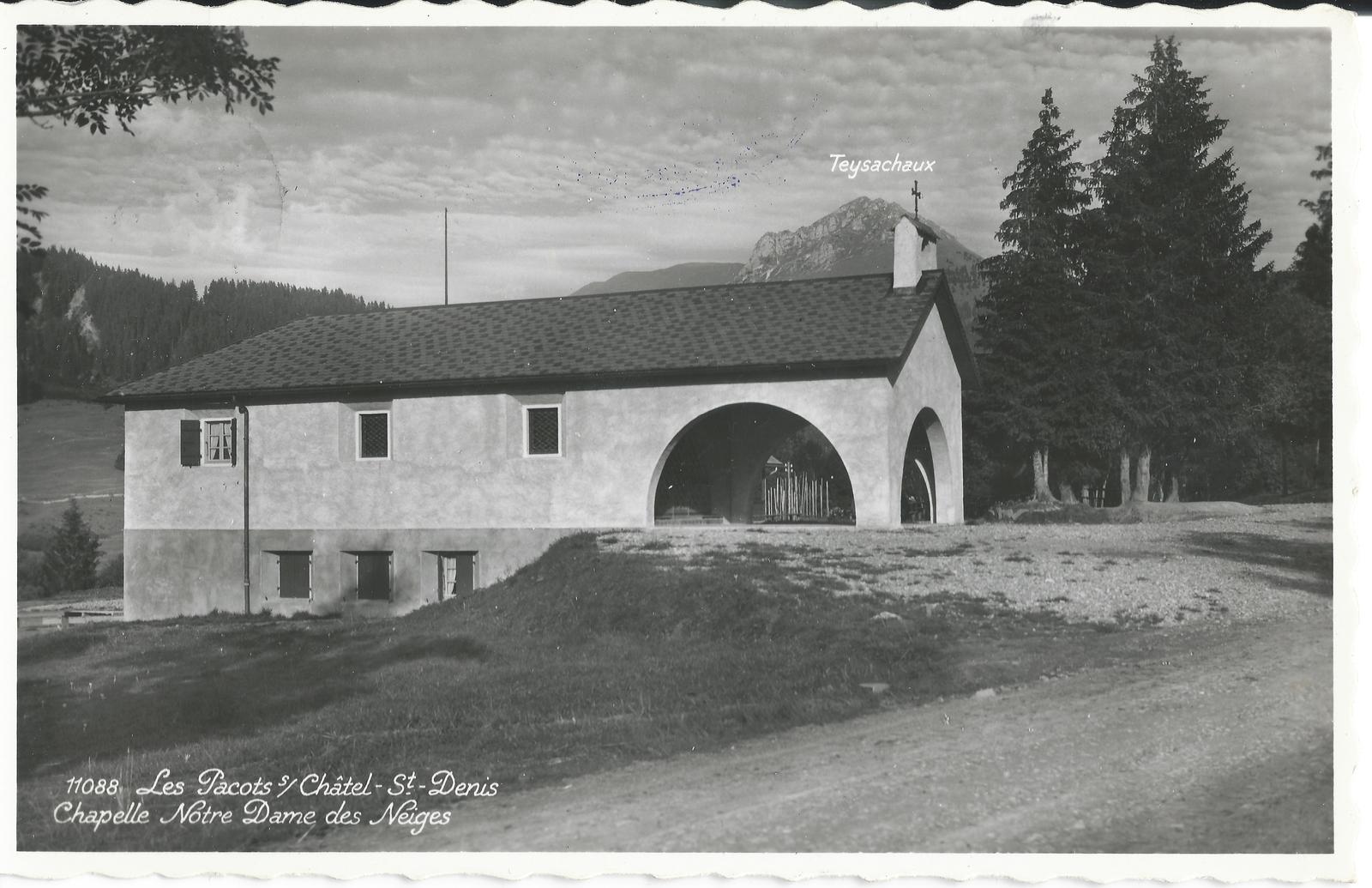 Châtel-Saint-Denis -  Carte postale datée du 16 août 1940 et expédiée depuis Les Paccots.