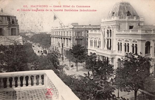 Haiphong - HAIPHONG-Grand Hôtel du Commerce et Grands magasins de la Société Bordelaise Indochinoise