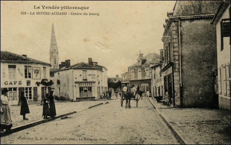 La Mothe-Achard - Carte postale ancienne et vue d'Hier et Aujourd'hui -  Geneanet