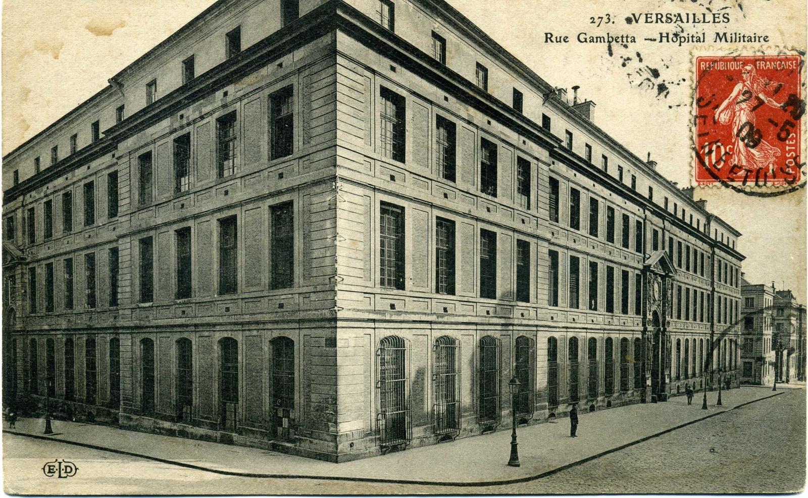 Versailles - Hôpital militaire - Carte postale ancienne et vue d'Hier et  Aujourd'hui - Geneanet