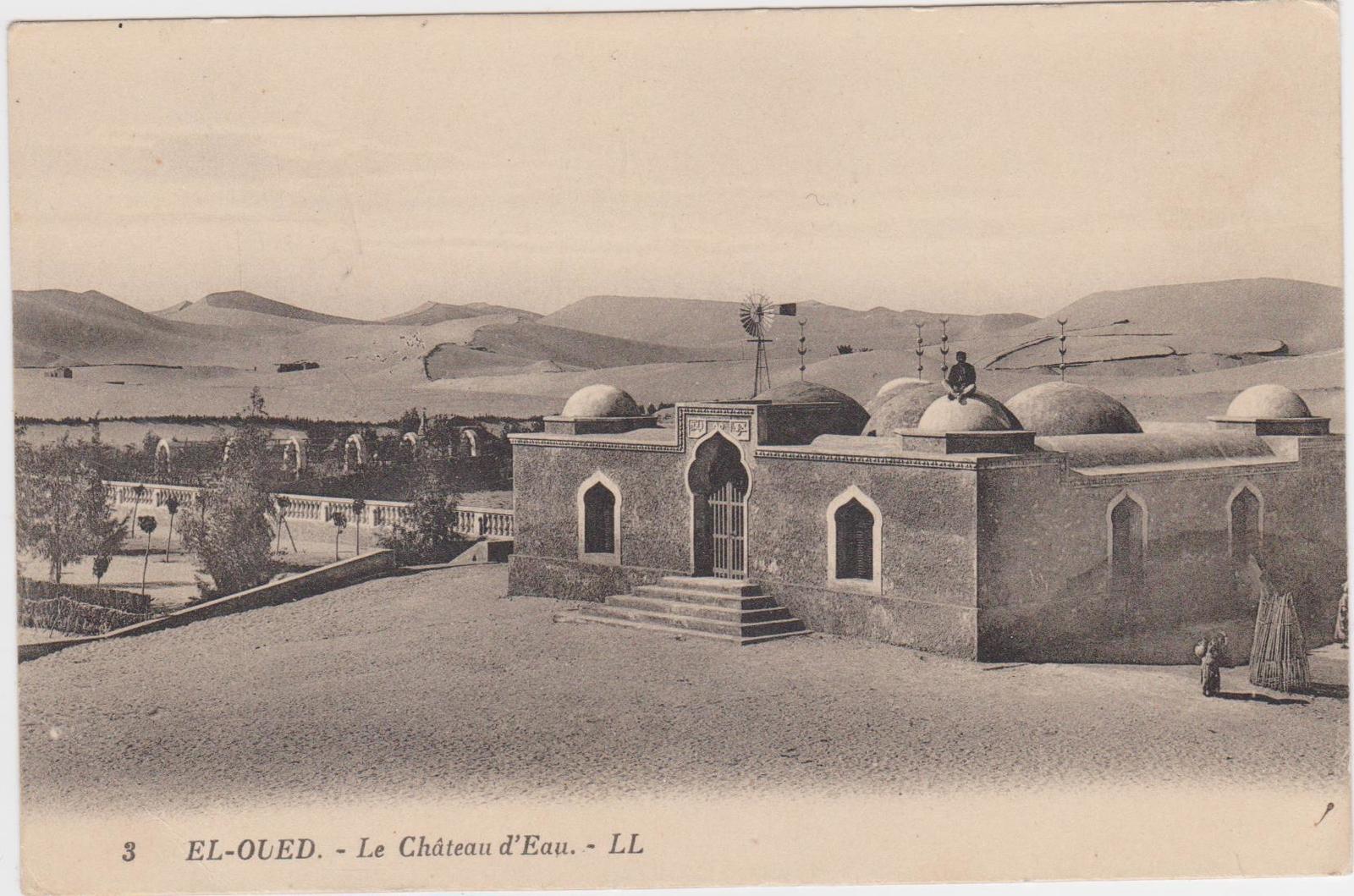 Biskra - Biskra Algérie El-Ouede le Château d'Eau
