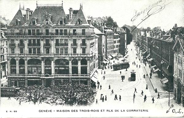 Genève - Maison des Trois Rois et rue de la Corraterie