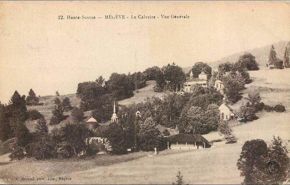 Megève - MEGEVE -le calvaire - Carte postale ancienne et vue d'Hier et Aujourd'hui - Geneanet