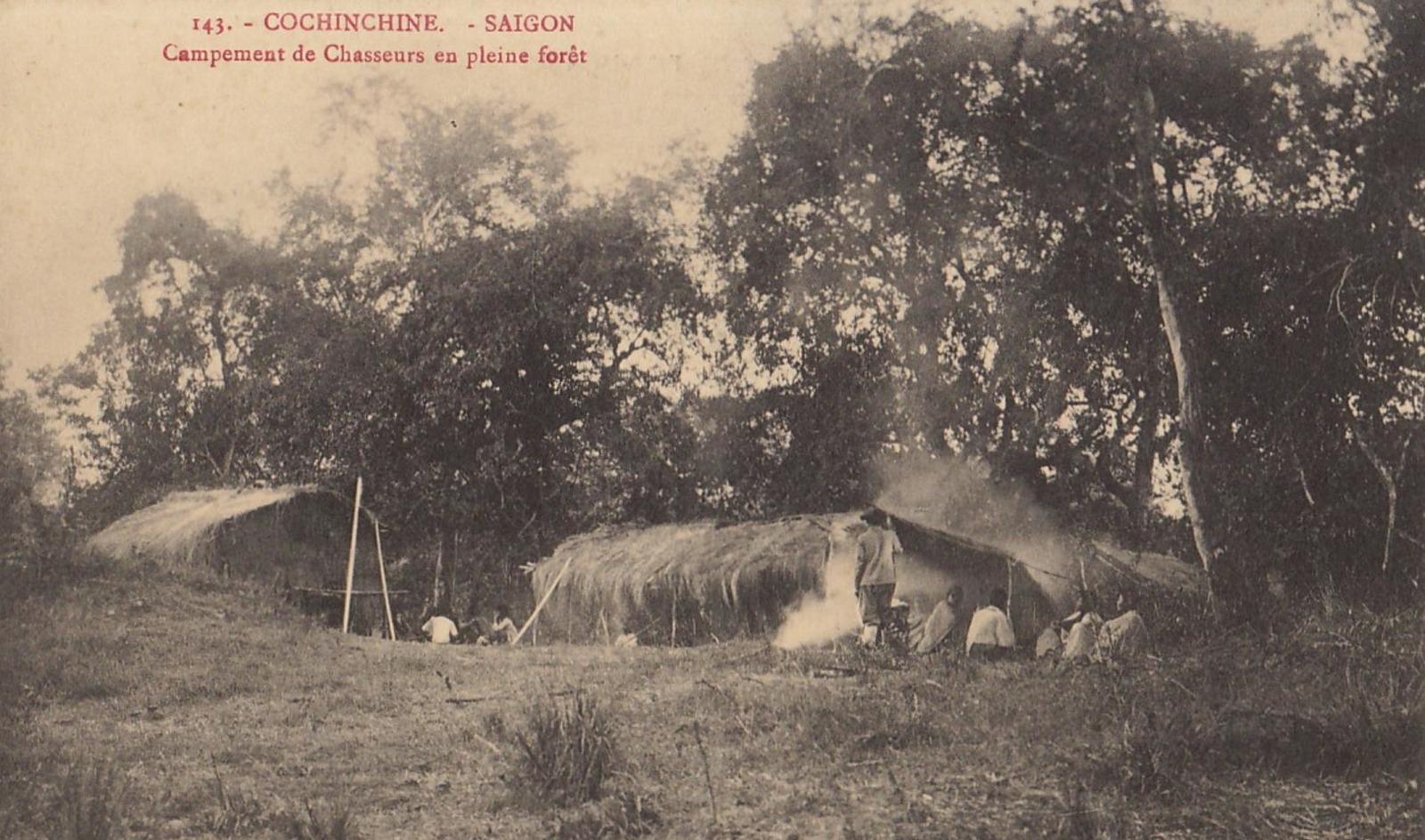 Hô-Chi-Minh-Ville -  COCHINCHINE VIET NAM saïgon campement de chasseurs en pleine forêt