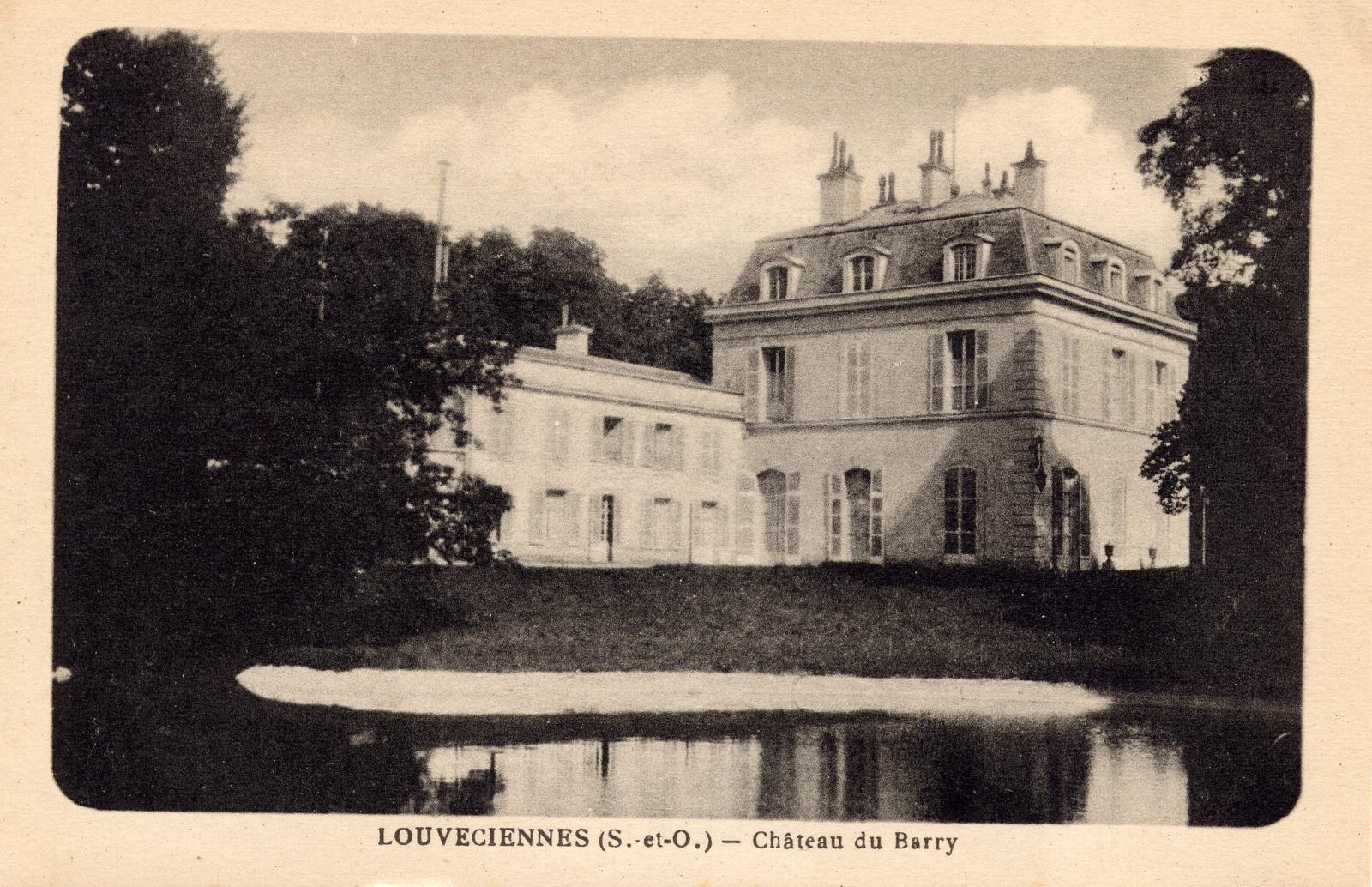 Louveciennes -  CHÂTEAU DU BARRY : Ancienne résidence d'Arnold de Ville, ingénieur de la machine hydraulique de Marly. La propriété, sous le règne de Louis XV fut offerte à Mme du Barry en...