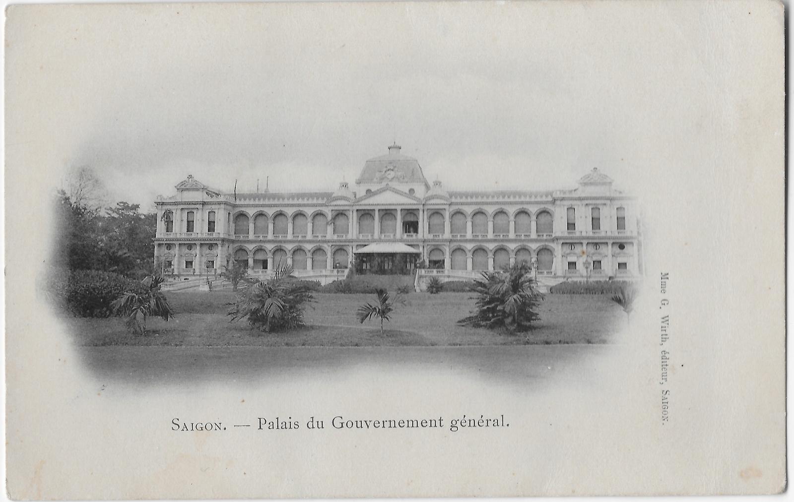 Saïgon -  Palais du gouvernement général