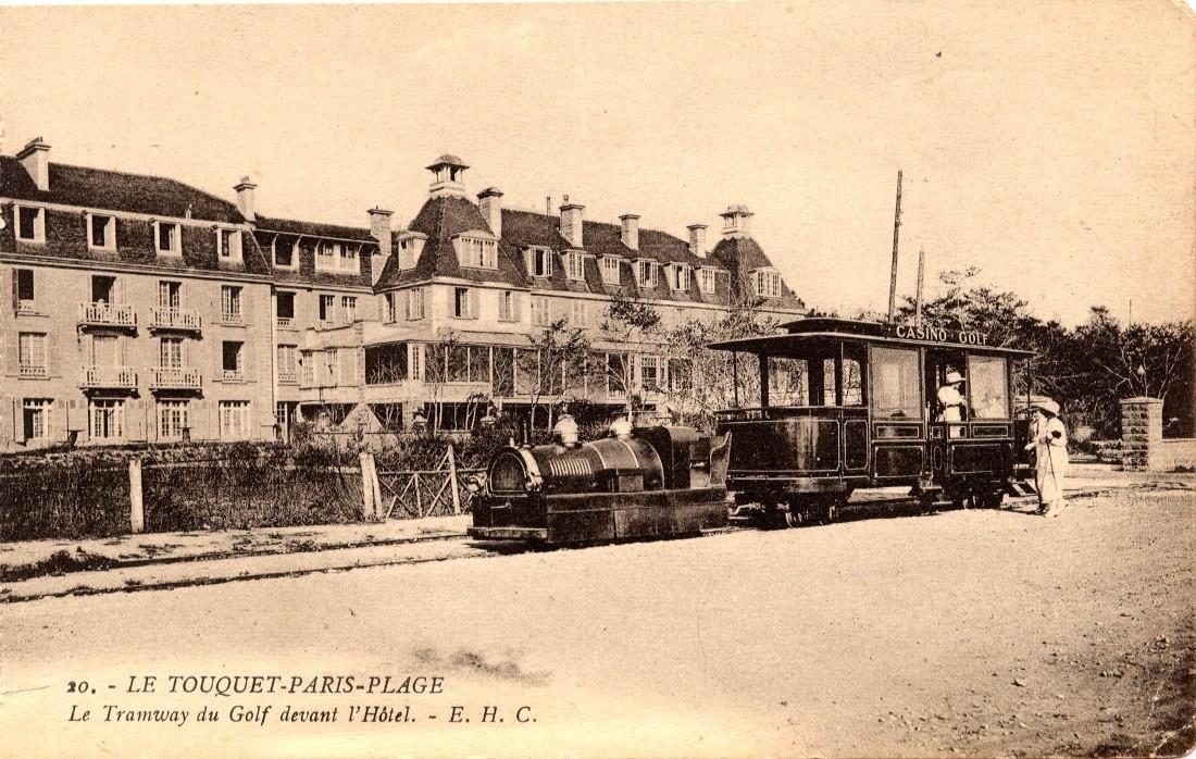 Le Touquet-Paris-Plage - Le Tramway du Golf devant l'Hôtel.