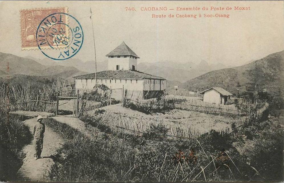 -  VIET NAM . CAOBANG . ENSEMBLE DU POSTE DE MOXAT ROUTE DE CAOBANG A SOC GIANG  . ANIMEE . 1906