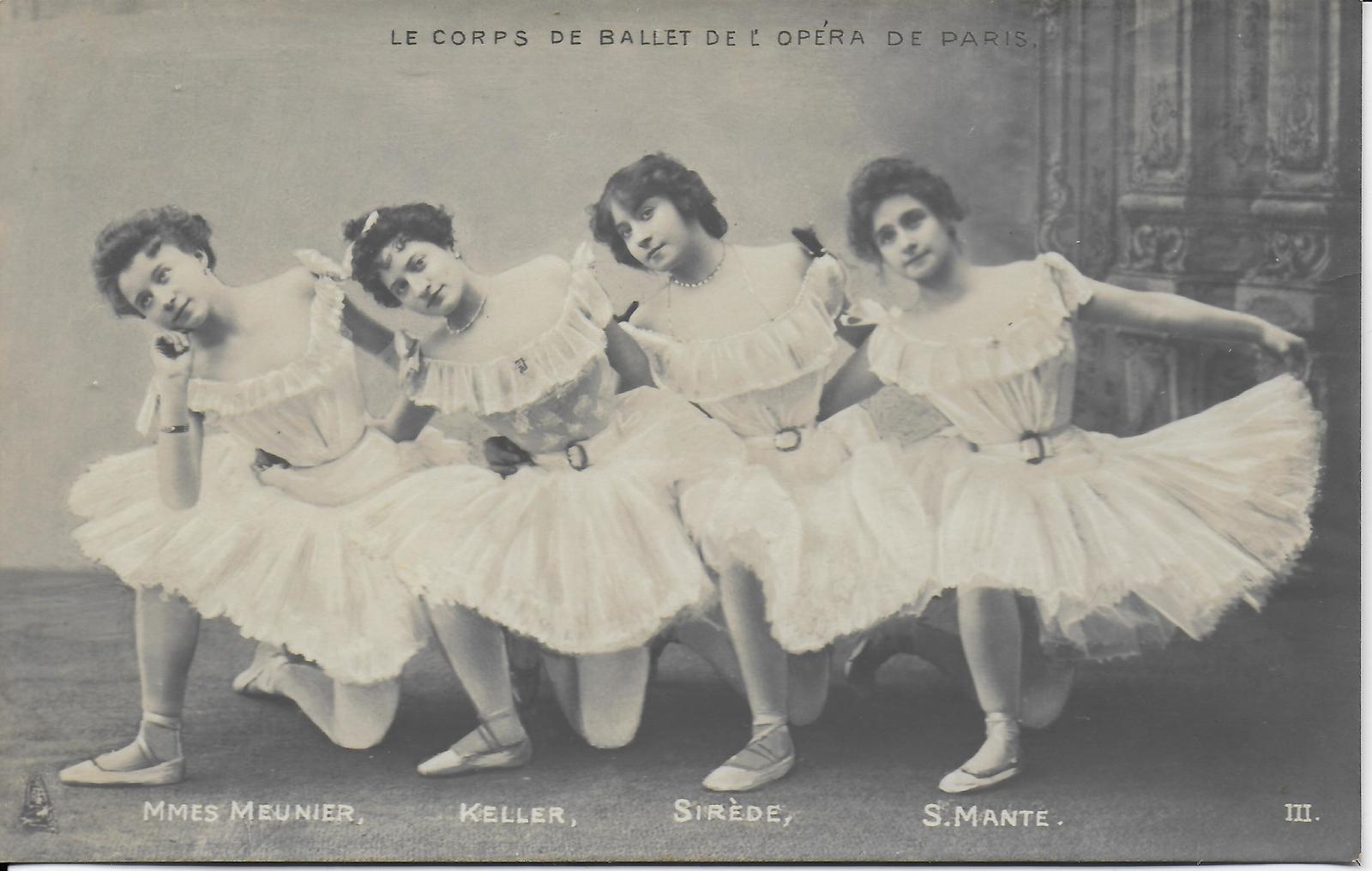 Paris -  Le corps de ballet de l'Opéra : MMes Meunier, Keller, Sirède, S. Mante - III Série 291 Raphaël Tuck & Fils, Editeurs