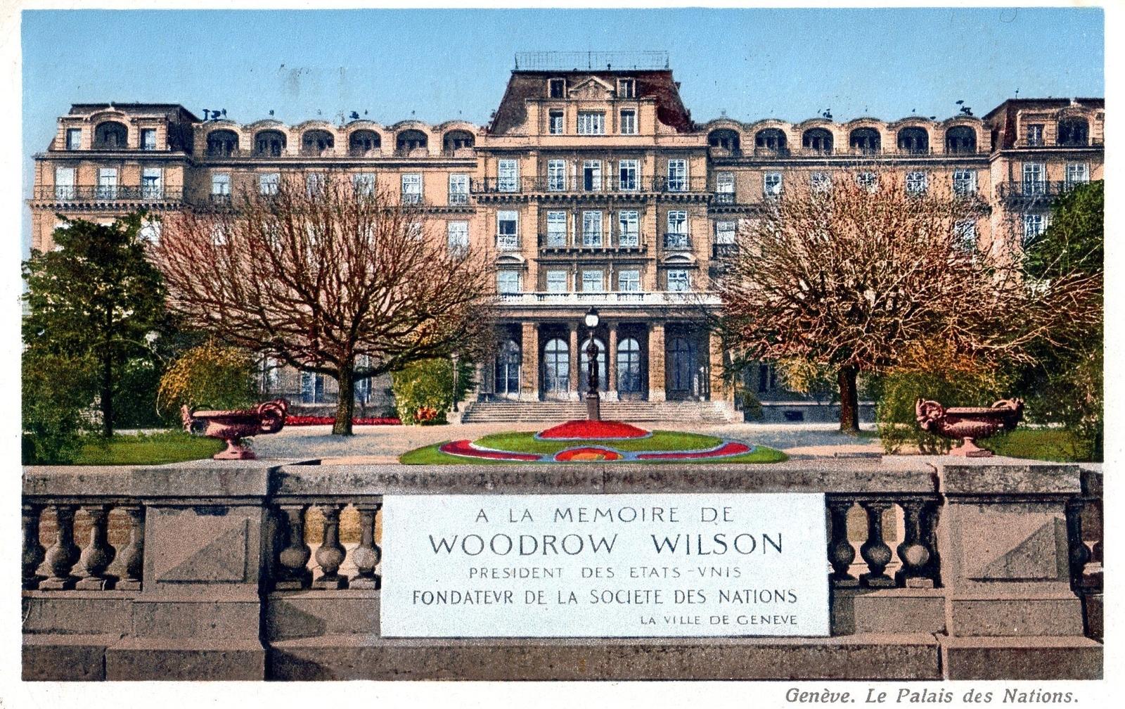 Genève -  à la mémoire de Woodrow Wilson président des ÉTATS UNIS fondateur de la société des nations - le palais des nations.
