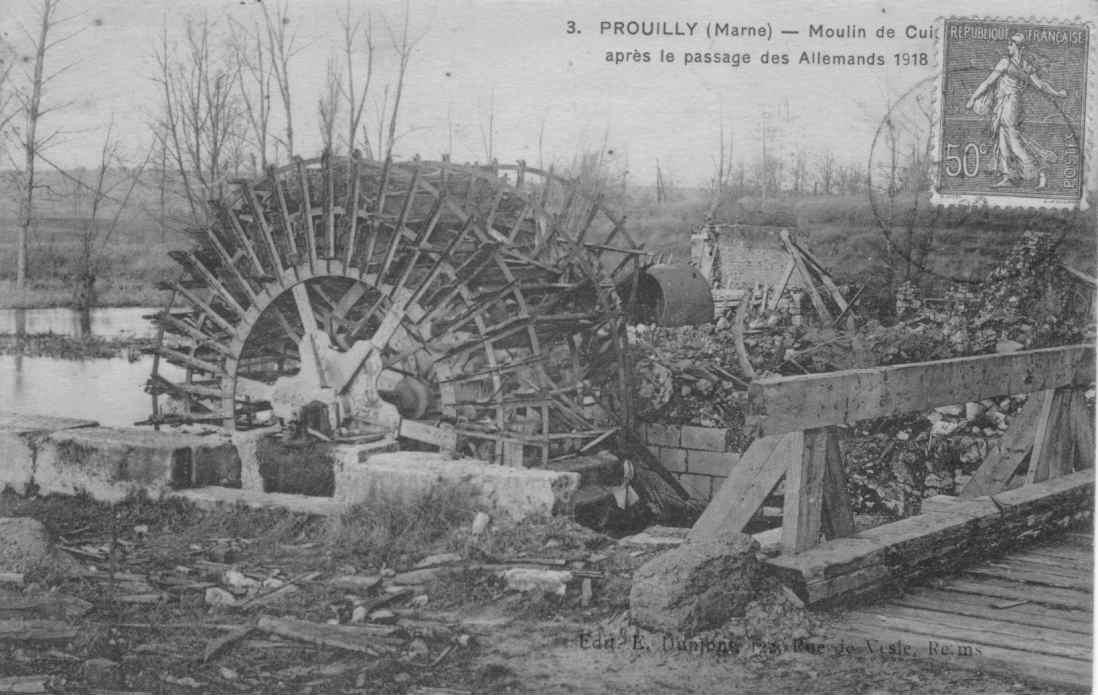 Prouilly -  2 ruines du moulin cuissat apres le passage des allemands 1918