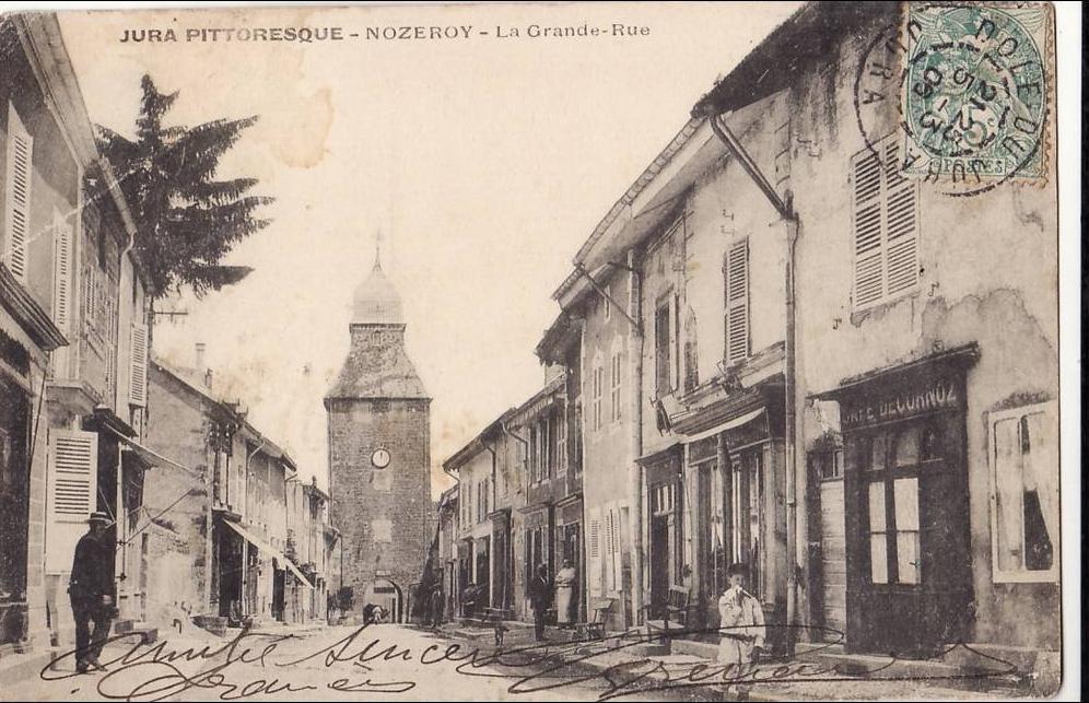 Nozeroy - NOZEROY. LA GRANDE RUE. - Carte postale ancienne et vue d'Hier et Aujourd'hui - Geneanet