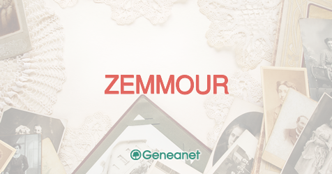 Découvrez l'origine du nom ZEMMOUR